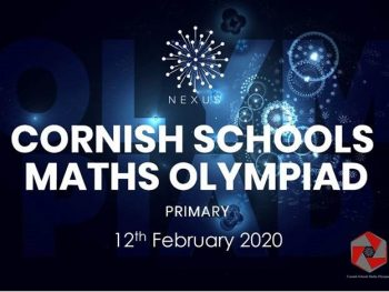 Cornish Schools Maths Olympiad at Nexus – February 2020